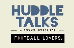 Huddle Talks