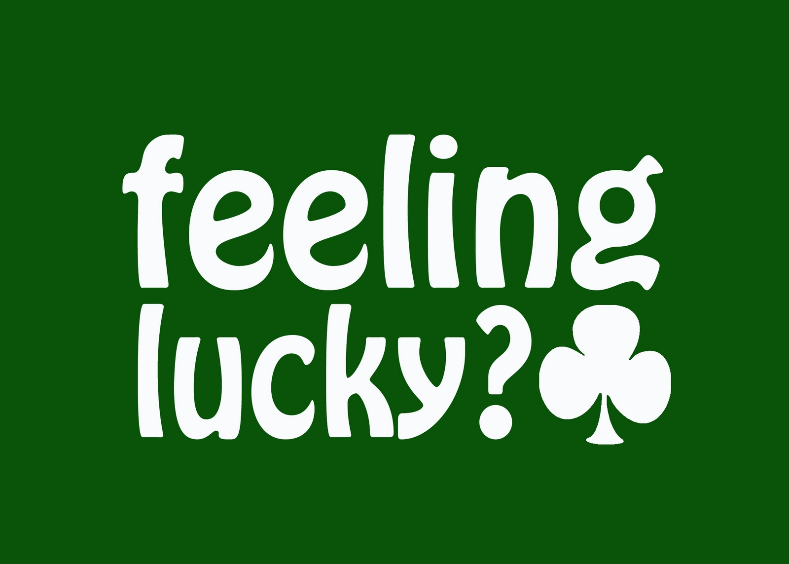 Feeling Lucky Clover