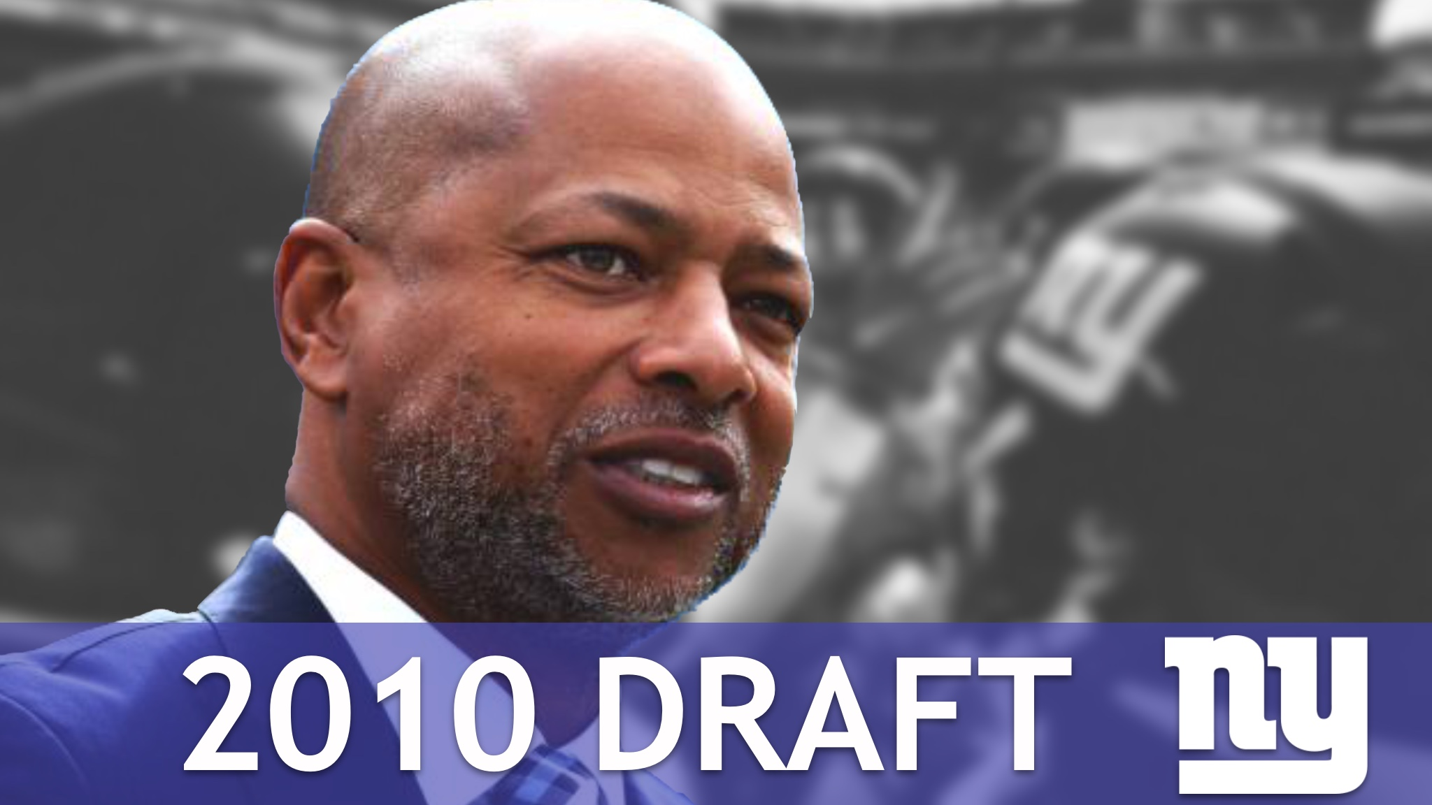 New York Giants 2010 Draft Under GM Jerry Reese